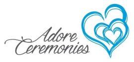 Adore Ceremonies